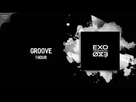 [ 1 HOUR ] EXO (엑소)『GROOVE』(춤)