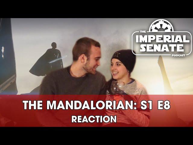 The Mandalorian: Episode Eight (REACTION) S1E8