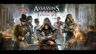 Assassin's Creed Syndicate - Debut Trailer (RUS)