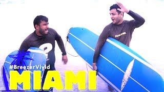 Surfing is hard Drenched in Miami! | Breezer Vivid