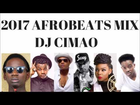 2017 AFROBEATS MIX  DJ CIMAO