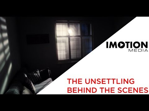Behind the Scenes: 'The Unsettling'