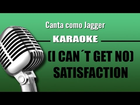 (I Can´t get no) Satisfaction - The Rolling Stones - Karaoke