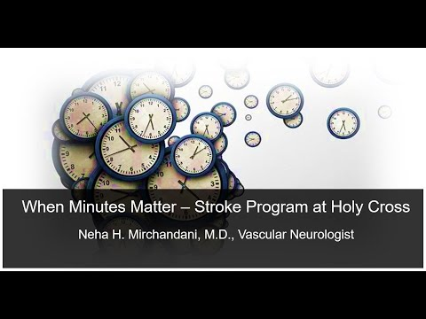 When Minutes Matter – Stroke Program at Holy Cross