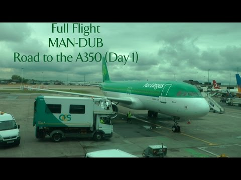 Full Flight (Day 1- Getting to asia: 1st Leg Aer Lingus economy Manchester to Dublin)