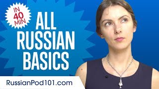Learn Russian in 40 Minutes - ALL Basics Every Beginners Need