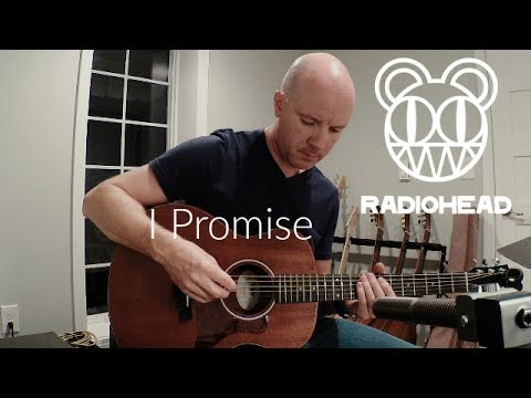 radiohead i promise complete acoustic guitar tab youtube. Black Bedroom Furniture Sets. Home Design Ideas