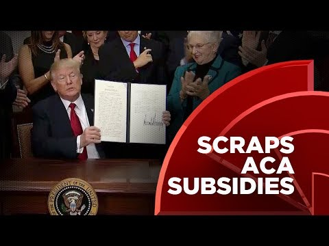 Trump Signs Executive Order On Health Care, Scraps ACA Subsidies