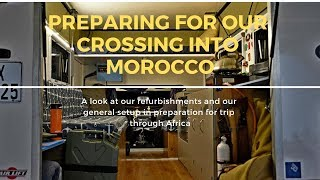 Preparing for our crossing into Morocco