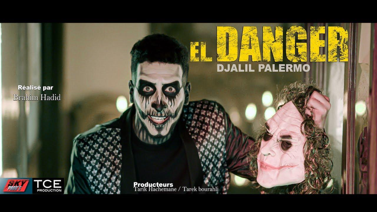 Download Djalil Palermo - El Danger  (Official Music Video)