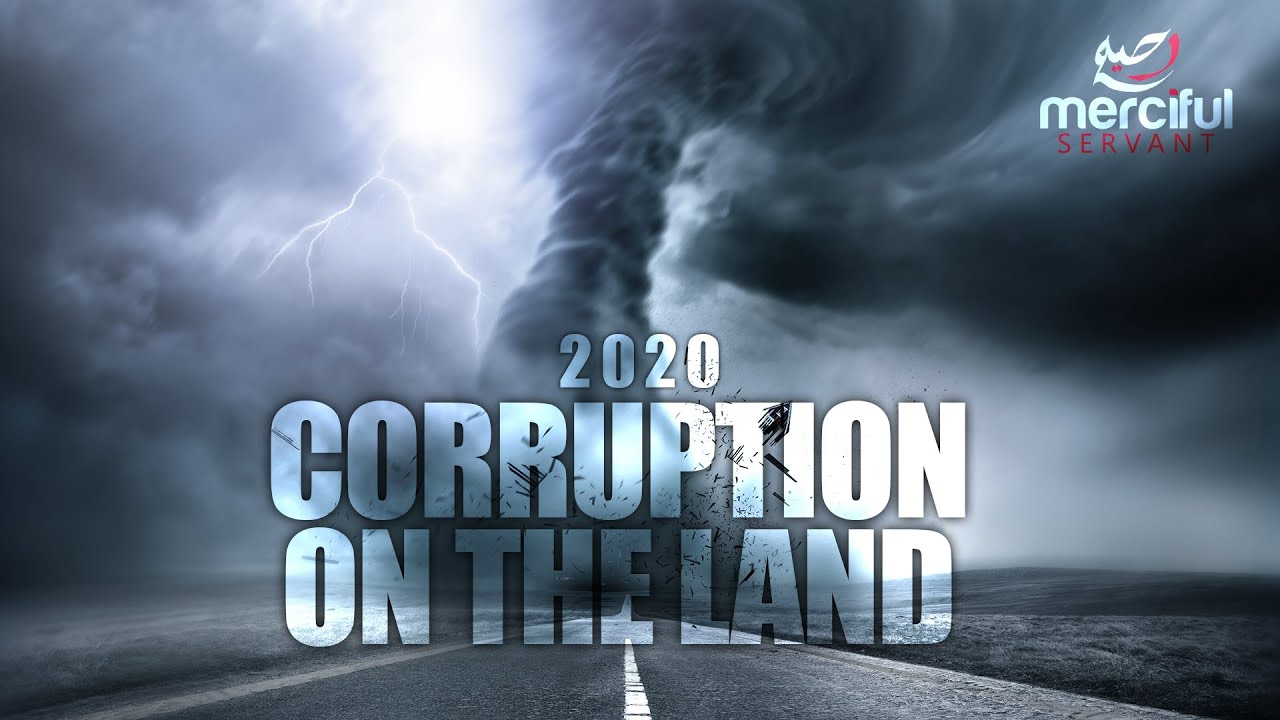 2020 CORRUPTION HAS APPEARED ON THE LAND