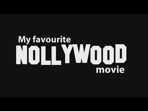 My Favourite Nollywood Movie: inside the blooming film industry of Nigeria