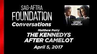 Conversations with Matthew Perry of THE KENNEDYS AFTER CAMELOT