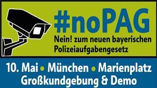 #noPAG - Dem Polizeistaat entgegentreten! - 10.5.2018 - Demoaufruf!  Marienplatz München