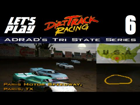 Let's Play Dirt Track Racing - Part 6 - Y1R6 - Paris Motor Speedway