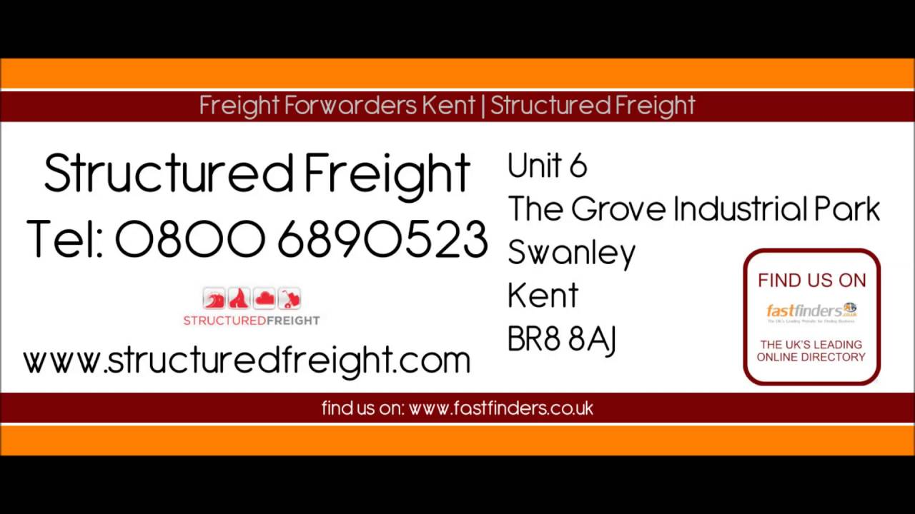 Freight Forwarders Kent | Structured Freight