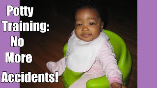 Potty Training: No More Accidents!!!