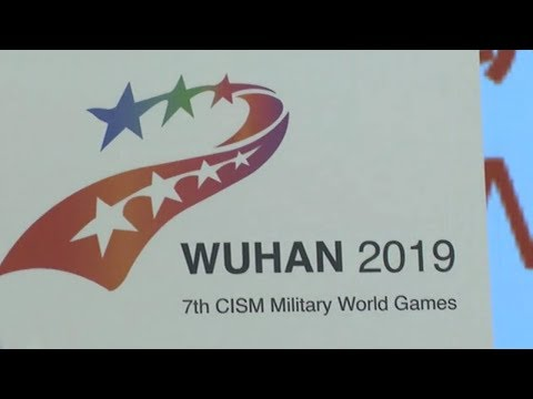 China prepares for 2019 Military World Games