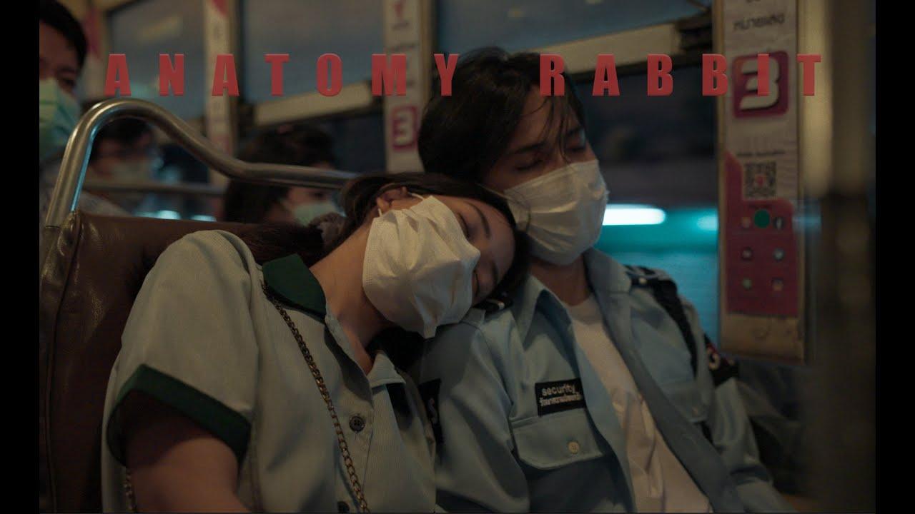 ANATOMY RABBIT - ขอให้โลกนี้ใจดีกับเธอ Feat. Alien SAFEPLANET [ Official MV ]