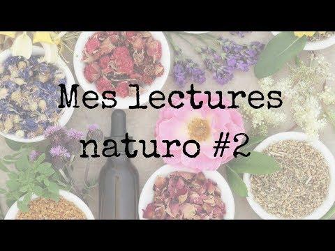 Mes dernières lectures Naturo | #2