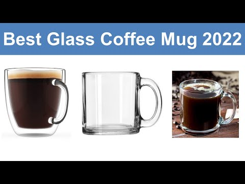 top-6-best-glass-coffee-mug-in-2019