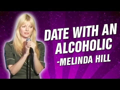 Melinda Hill: Date With An Alcoholic (Stand Up Comedy)