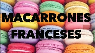 MACARRONES FRANCESES: EXPECTATIVA/REALIDAD