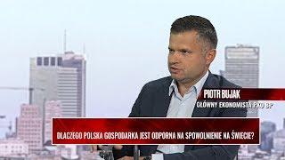 WYWIAD GOSPODARCZY Dlaczego polska gospodarka jest odporna na spowolnienie na świecie?