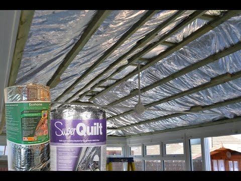 How To Insulate a Conservatory Roof to keep Cooler in Summer and Warmer in Winter