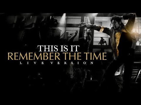 REMEMBER THE TIME - THIS IS IT (Live at The 02, London) - Michael Jackson