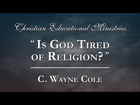 """""""Is God Tired of Religion?"""" - 1/31/04"""