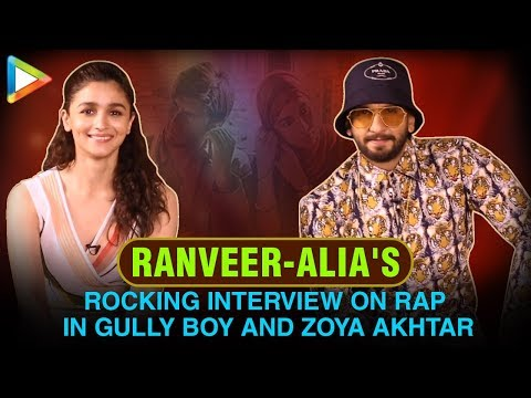 Ranveer Singh & Alia Bhatt's EXCLUSIVE FUN Interview on Gully Boy, RAP, Zoya Akhtar Mp3