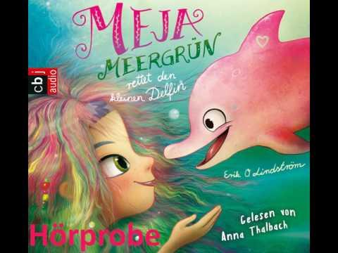 Meja Meergrün rettet den kleinen Delfin (Meja Meergrün 2) YouTube Hörbuch Trailer auf Deutsch