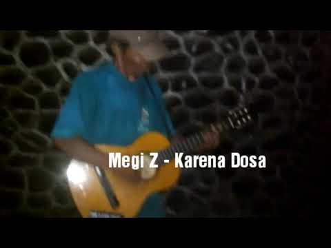 Megi Z - Karena Dosa (Cover Bang Untung)