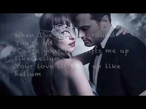 Helium Lyrics;Sia || Fifty shades darker