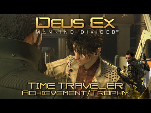 Deus Ex Mankind Divided - Time Traveler Achievement/Trophy Guide - Mission 2