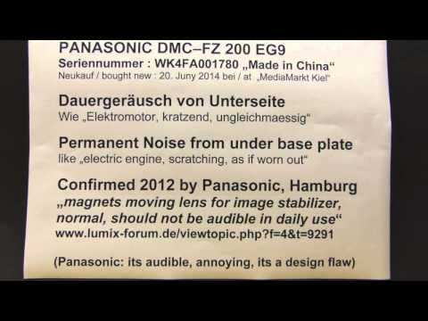 PANASONIC DMC-FZ 200: Permanent Audio Noise / Geräusch from OIS