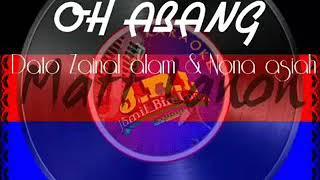 OH ABANG  (Dato Zainal Alam & Nona Asiah)  KARAOKE + LIRIK