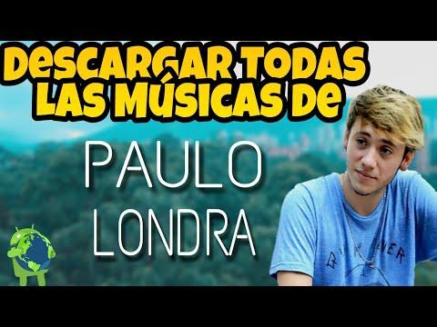 PAULO LONDRA - Descargar Todas Las Músicas [Mega]