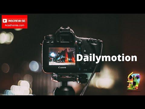 Que é Dailymotion - vamos criar e monetizar nosso canal