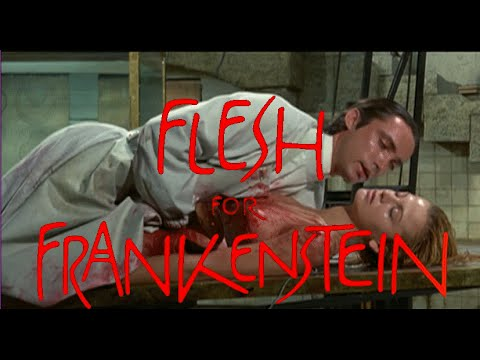 """Flesh For Frankenstein"" [Banned Arthouse Splatter Film Review]"