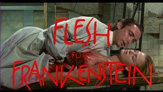 """""""Flesh For Frankenstein"""" [Banned Arthouse Splatter Film Review]"""
