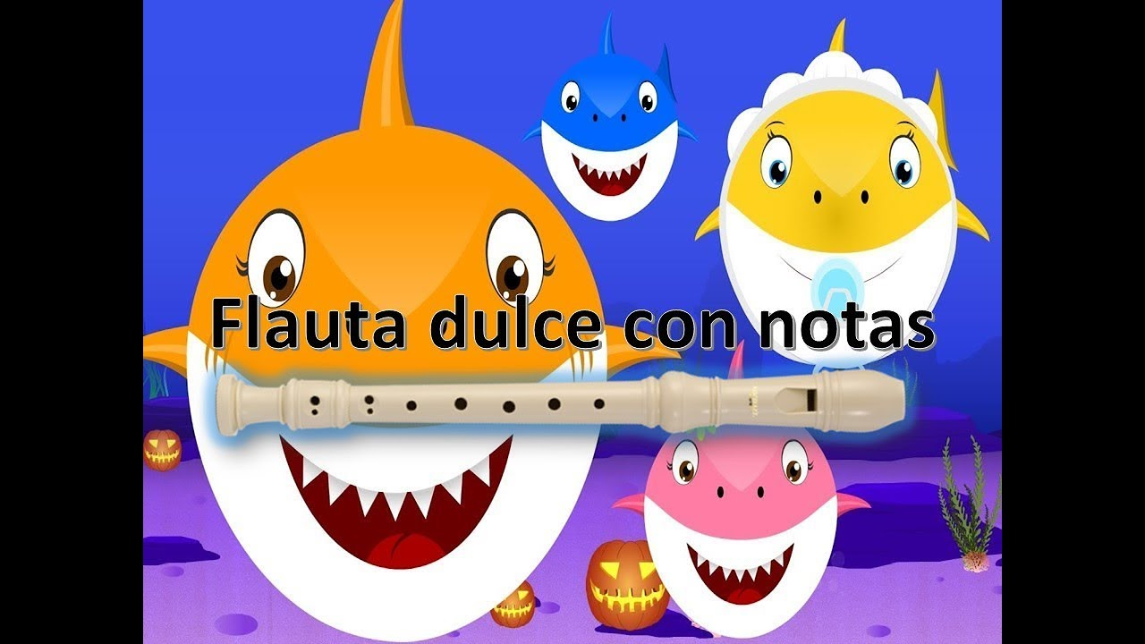 baby shark flute recorder flauta dulce con notas youtube. Black Bedroom Furniture Sets. Home Design Ideas