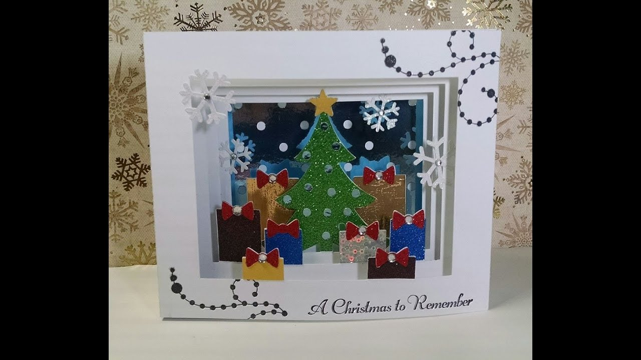 2014 #23 A Christmas to Remember Shadow Box Christmas Card - YouTube