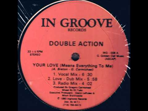 Double Action - You Love (Means Everything To Me)