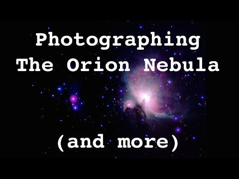 Taking Photos Of The Orion Nebula & Other Astronomical Features