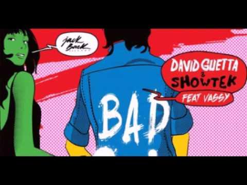 Bad - david guetta & showtek ft. Vassy (audio)