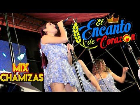 El Encanto De Corazón - Mix Chamizas | En Vivo