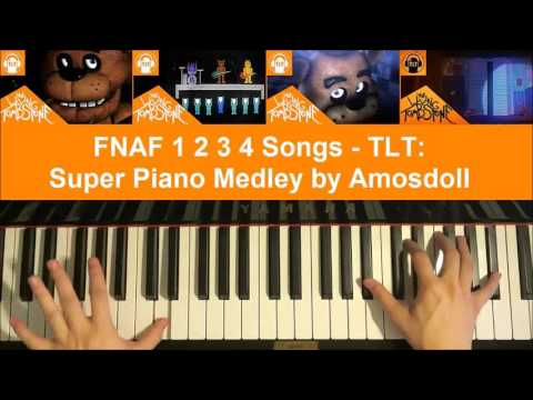 FNAF 1 2 3 4  SUPER PIANO MEDLEY  The Living Tombstone Piano Medley  Amosdoll