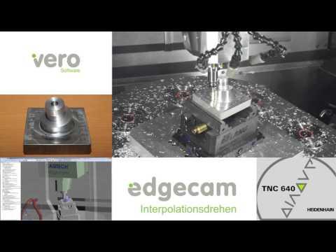 Vero Software GmbH - Interpolationsdrehen mit Edgecam 2015R2